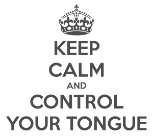keep-calm-and-control-your-tongue
